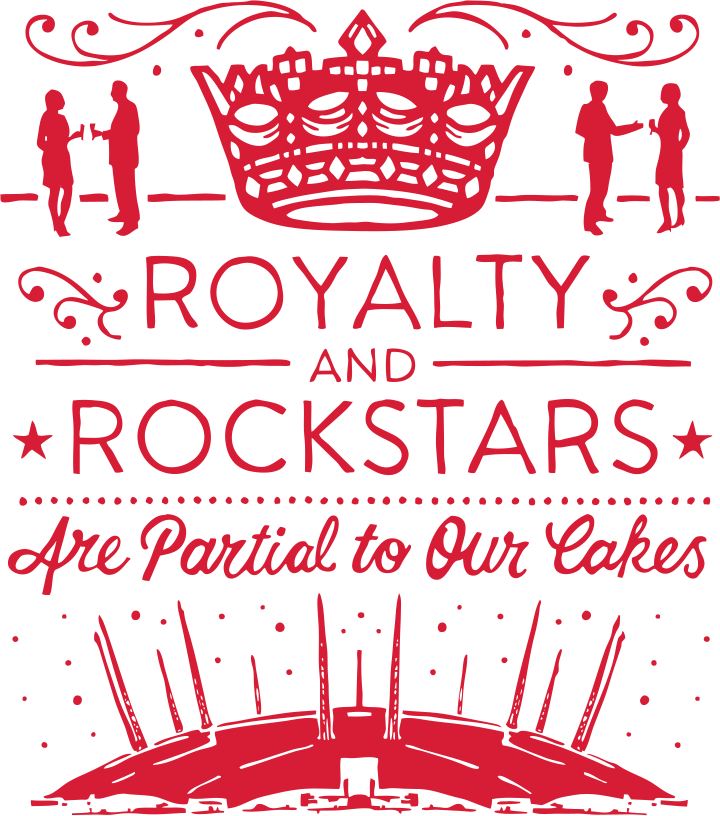 Royalty and Rockstars are partial to our cakes